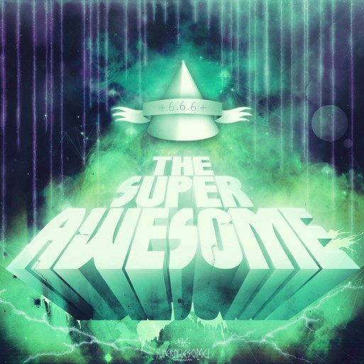 The Super Awesome (by Andreas Fernhede)